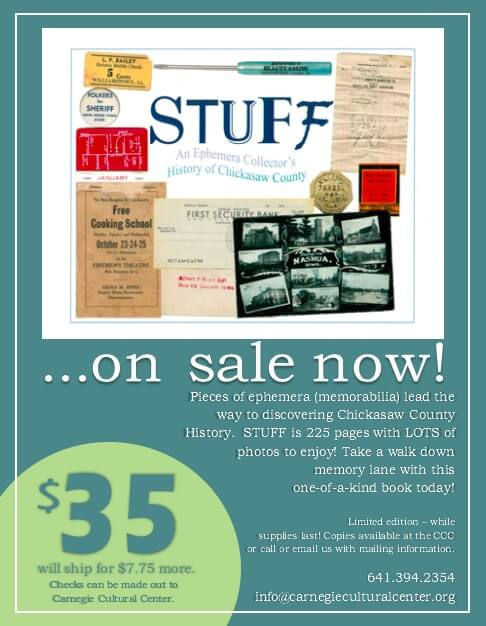 Stuff: An Ephemera Collectors' History of Chickasaw County on sale now!