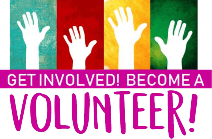 Get Involved Become a Volunteer!